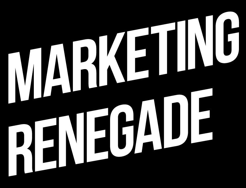 Marketing Renegade